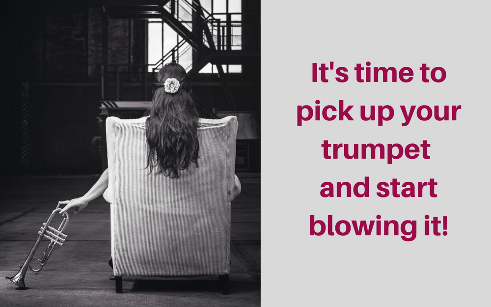 Have the confidence to 'Blow Your Own Trumpet'