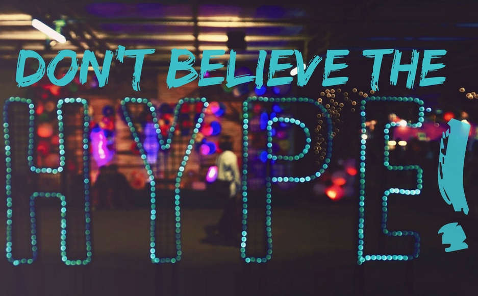 Image quote: don't believe the hype